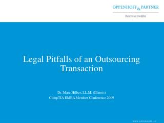 Legitimate Pitfalls of an Outsourcing Exchange
