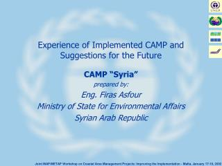 Experience of Actualized CAMP and Recommendations for the Future