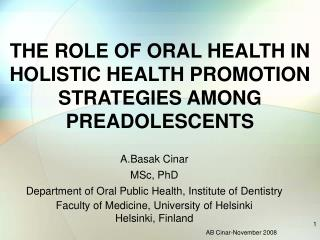 THE Part OF ORAL Wellbeing IN All encompassing Wellbeing Advancement Procedures AMONG PREADOLESCENTS