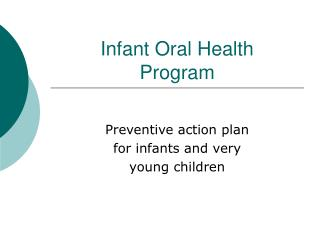 Newborn child Oral Wellbeing Program