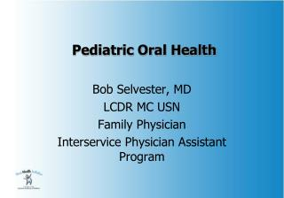 Pediatric Oral Wellbeing