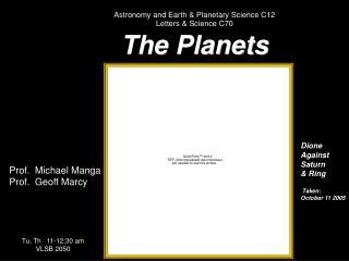 Stargazing and Earth and Planetary Science C12 Letters and Science C70 The Planets