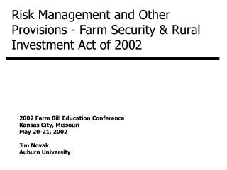 Hazard Administration and Different Procurements - Ranch Security and Country Venture Demonstration of 2002