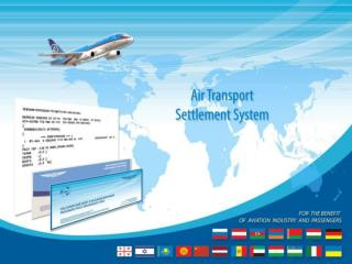 Carriers FROM THE Accompanying Nations Take an interest IN AIR TRANSPORT SETTLEMENT Framework * :