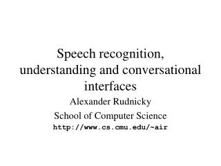 Discourse acknowledgment, understanding and conversational interfaces