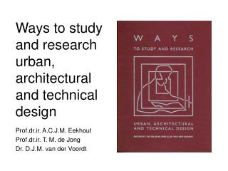 Approaches to study and research urban, structural and specialized configuration