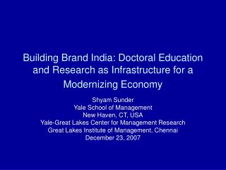 Building Brand India: Doctoral Instruction and Examination as Framework for a Modernizing Economy