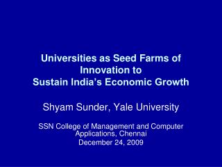 Colleges as Seed Homesteads of Advancement to Maintain India's Monetary Development