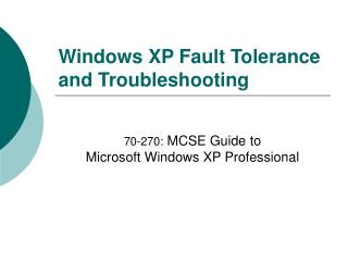Windows XP Adaptation to non-critical failure and Investigating