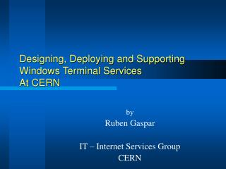 Outlining, Conveying and Supporting Windows Terminal Administrations At CERN