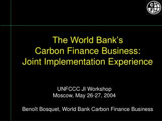 The World Bank's Carbon Account Business: Joint Execution Experience
