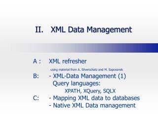 II. XML Information Administration