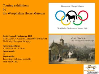 Visiting shows by the Westphalian Horse Historical center