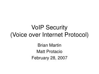 VoIP Security (Voice over Web Convention)