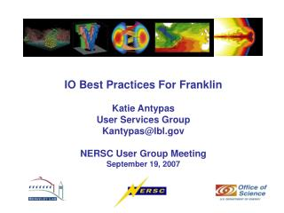 IO Best Practices For Franklin Katie Antypas Client Administrations Bunch Kantypas@lbl NERSC Client Bunch Meeting Septem