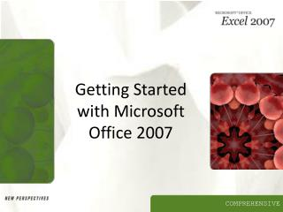 Beginning with Microsoft Office 2007