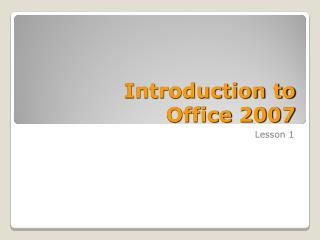 Prologue to Office 2007