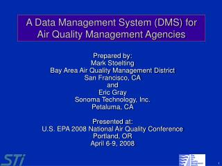An Information Administration Framework (DMS) for Air Quality Administration Offices
