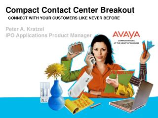 Reduced Contact Center Breakout