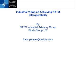 Mechanical Perspectives on Accomplishing NATO Interoperability By NATO Modern Counseling Bunch Study Bunch 137 frans.pic