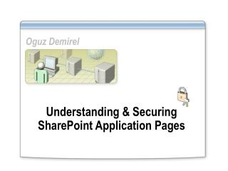 Understanding and Securing SharePoint Application Pages