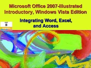 Microsoft Office 2007-Delineated Early on, Windows Vista Release