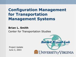 Setup Administration for Transportation Administration Frameworks