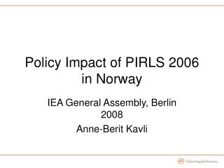 Approach Effect of PIRLS 2006 in Norway