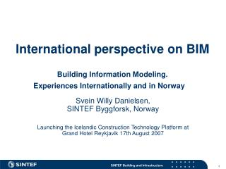 Global viewpoint on BIM Building Data Displaying. Encounters Universally and in Norway