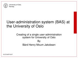 Client organization framework (BAS) at the College of Oslo