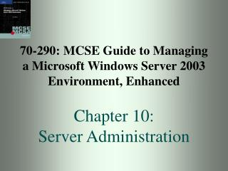 70-290: MCSE Manual for Dealing with a Microsoft Windows Server 2003 Environment, Upgraded Part 10: Server Organization