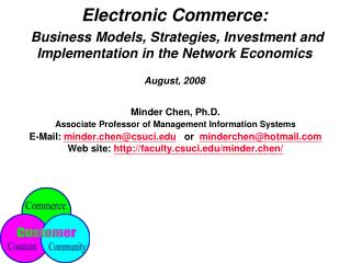 Electronic Trade: Plans of action, Systems, Speculation and Usage in the System Financial aspects August, 2008