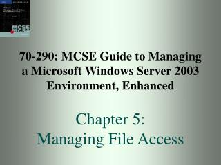 70-290: MCSE Manual for Dealing with a Microsoft Windows Server 2003 Environment, Improved Section 5: Overseeing Record