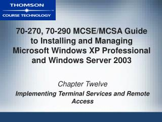 70-270, 70-290 MCSE/MCSA Manual for Introducing and Overseeing Microsoft Windows XP Expert and Windows Server 2003