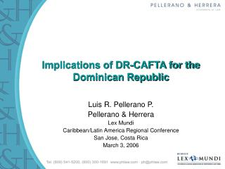 Ramifications of DR-CAFTA for the Dominican Republic