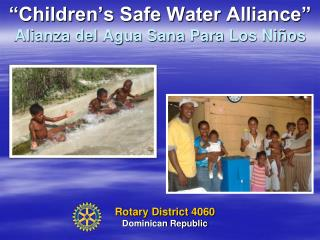 """Kids' Sheltered Water Organization together"" Alianza del Agua Sana Para Los Ni"