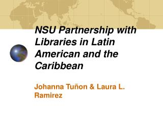 NSU Association with Libraries in Latin American and the Caribbean