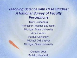 Showing Science with Contextual investigations: A National Study of Staff Recognitions