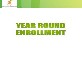 YEAR ROUND Enlistment
