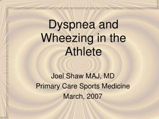 Dyspnea and Wheezing in the Competitor