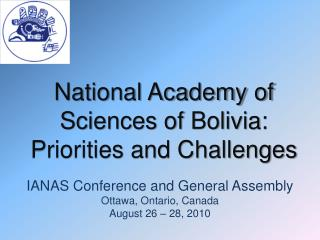National Institute of Sciences of Bolivia: Needs and Difficulties