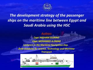 The advancement system of the traveler ships on the oceanic line in the middle of Egypt and Saudi Arabia utilizing the H