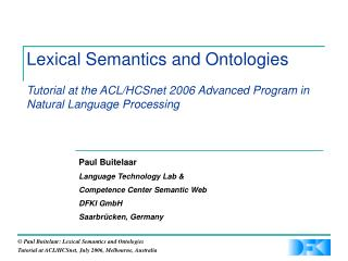 Lexical Semantics and Ontologies Instructional exercise at the ACL/HCSnet 2006 Propelled Program in Regular Dialect Hand