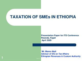 Tax assessment OF SMEs IN ETHIOPIA