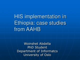 HIS execution in Ethiopia: contextual investigations from AAHB