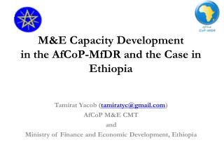 M&E Limit Advancement in the AfCoP-MfDR and the Case in Ethiopia