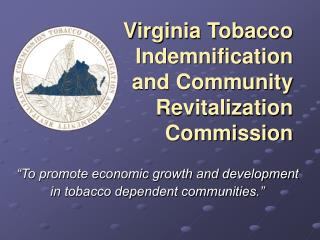 Virginia Tobacco Reimbursement and Group Renewal Commission