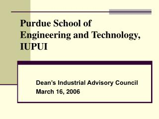 Purdue School of Designing and Innovation, IUPUI