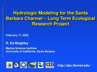 February 17, 2002 R. Ed Beighley	 Sea life Science Institute	 College of California, Santa Clause Barbara