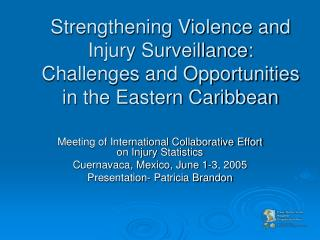 Reinforcing Viciousness and Harm Observation: Difficulties and Opportunities in the Eastern Caribbean